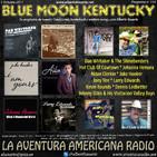 114- Blue Moon Kentucky (1 Octubre 2017)