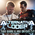 """Todo sobre el SNYDER CUT"" - ALTERNATIVA LODER"