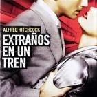 Extraños en un Tren (1951) #Intriga #Thriller #Crimen #peliculas #podcast #audesc