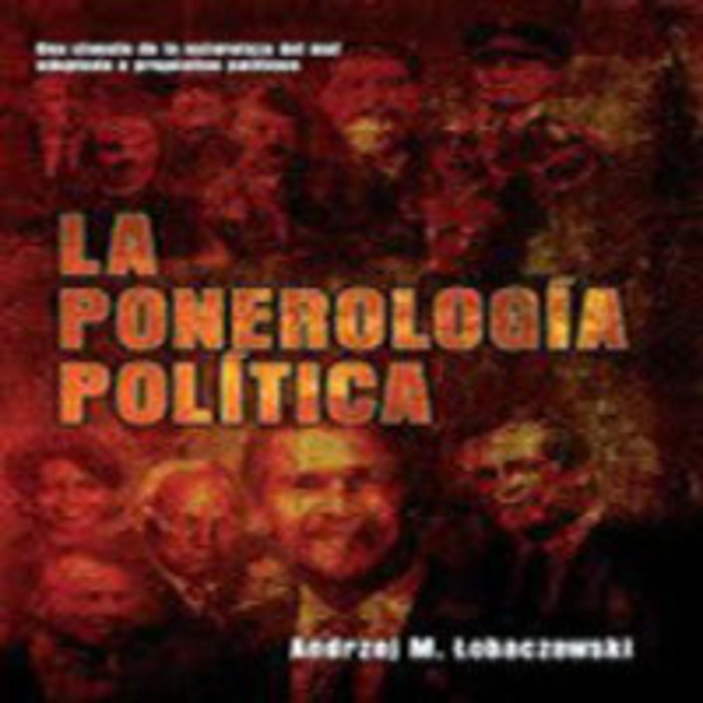 Ponerología Política 2d2: - Andrew M. Lobaczewski y Laura Knight