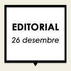 Editorial 26 de desembre