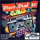 Disco Dial 80 Edición 366 (Segunda parte)