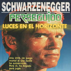 Luces en el Horizonte: PERSEGUIDO (THE RUNNING MAN)