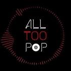 All Too Pop - Temporada 1, Programa 3 (07/1018)
