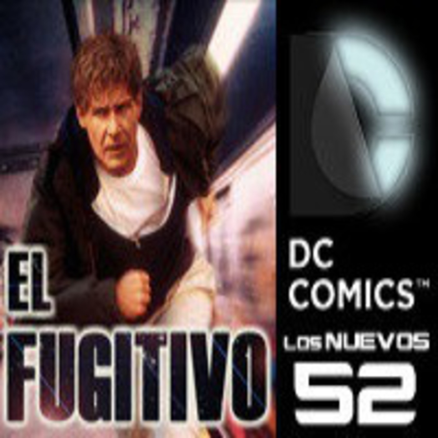 LODE 5x40 –Archivo Ligero– EL FUGITIVO, Los Nuevos 52