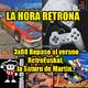 La Hora Retrona 3x08. Repaso al verano - RetroEuskal, la Saturn de Martin...