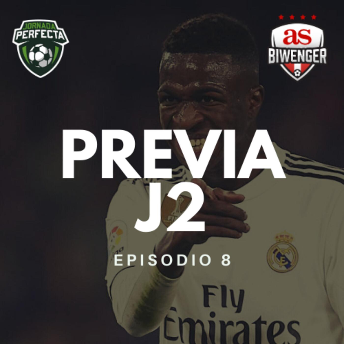 3x08 - LA PREVIA BIWENGER DE LA JORNADA 2