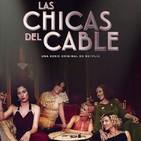 Las Chicas del Cable T 2-2: El Pacto #Drama #Amistad #peliculas #podcast #audesc