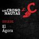S01E01 - Los Crononautas - El Ágora