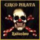 Programa 38 de Circo Pirata 11/12/2016
