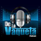 De La Vaqueta Ep.117 - Entre hoteles, casinos, boxeo y UFC.