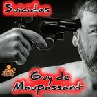 Suicidas (Guy de Maupassant) | Audiorrelato - Audiolibro