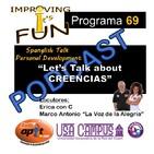 P.69 - Let.s Talk about CREENCIAS - 1.28.18