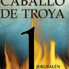 Caballo de Troya 1 - Jerusalén