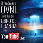 El fenómeno OVNI a la luz del Libro de Urantia