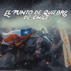 El Punto De Quiebre De Chile