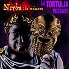 La Tortulia #168 - Nerón: la máscara