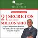 21 Secretos para hacerte millonario - Brian Tracy Completo