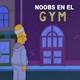 [HF270] Noobs en el Gym