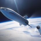 """52.2. El proyecto de SpaceX """"Starship"""", mitos y realidades de las profecías climáticas, 12 galaxias jamás vistas..."""