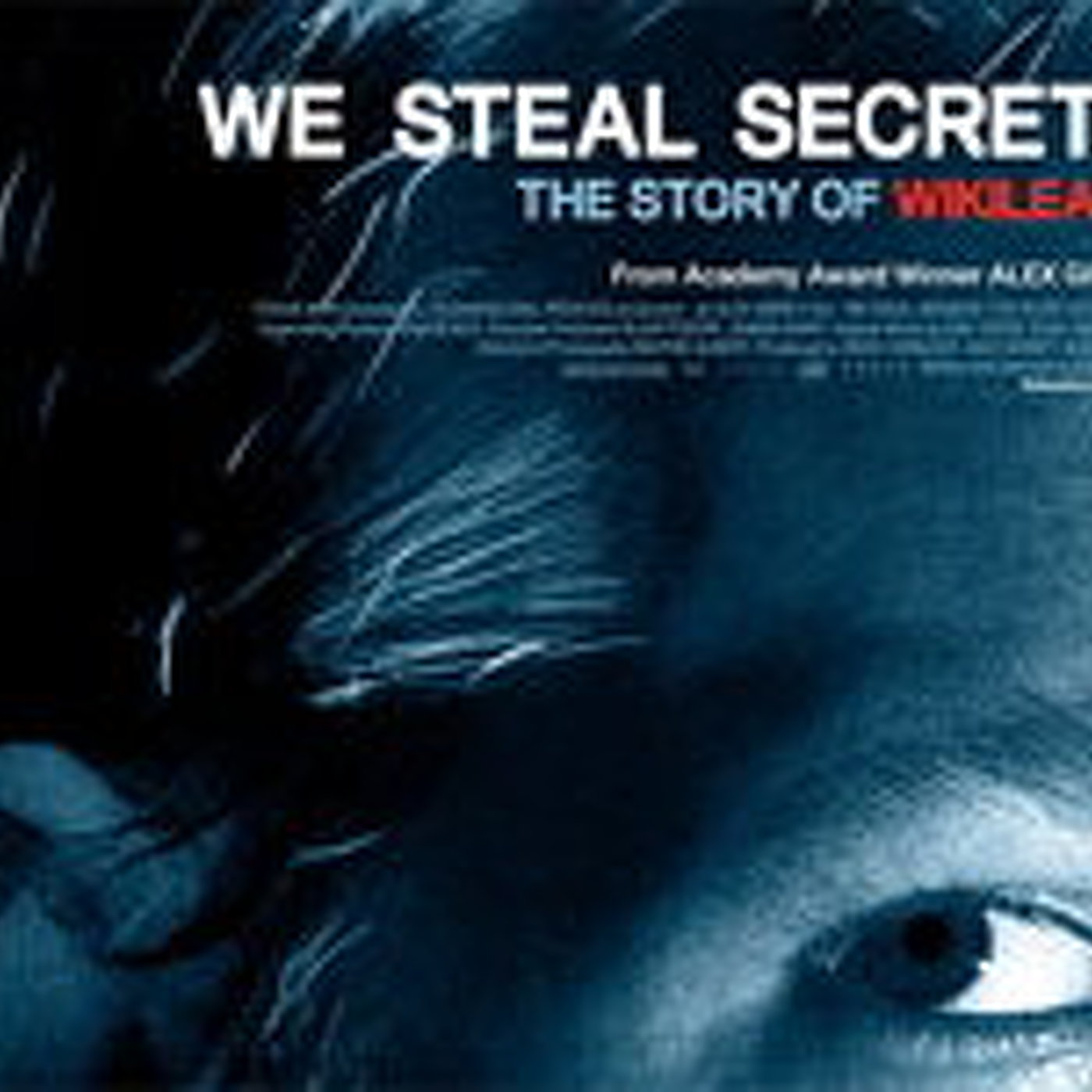 We steal secrets, la historia de Wikileaks