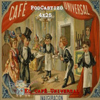 PodCastizo n.º 66. Historia del Café Universal. (Antiguos Cafés de Madrid)