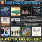 215- Blue Moon Kentucky (22 Marzo 2020)
