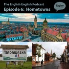 Hometowns - The English English Podcast S01E06