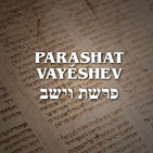 Parashat Vayéshev - 2019