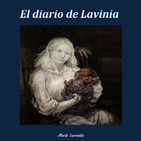 El diario de Lavinia