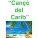 Cançó del carib
