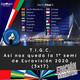 T.I.G.C. Así nos queda la 1ª semi de Eurovisión 2020 (2x17)
