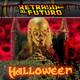 Retraso al Futuro Especial Halloween 2016