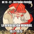 HF.19 - E2 - La revolución mundial 1871-1875