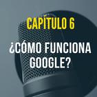 Capítulo 6: ¿Cómo funciona Google?