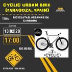 Bike and Roll / ENTREVISTA A CYCLIC URBAN BIKE /13-02-2020/ www.radiolacalle.com