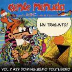 Tomos y Grapas, Cómics - Vol.2 Capítulo # 27 - Dominguismo youtubero