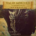 Valar Morghulis: Juego de tronos #01: 8x01 Invernalia