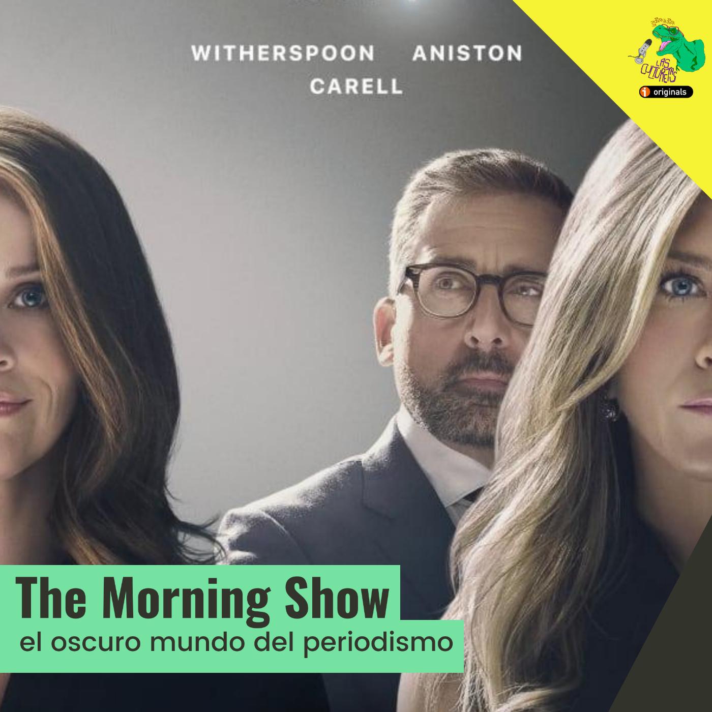 The Morning Show: el oscuro mundo del periodismo | El Friki