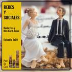 REDES Y SOCIALES: Bodorrios y Kim Kard Asian 1x09