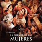 La Fuente de las Mujeres (2011) #Comedia #Drama #Feminismo #peliculas #audesc #podcast