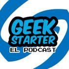 Geek Starter T2 Ep 12  La cultura del spoiler