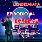 OCHENTARAMA - Episodio #4 - Especial Ready Player One