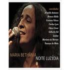 Maria Bethânia Noite LuziDia Parte 2