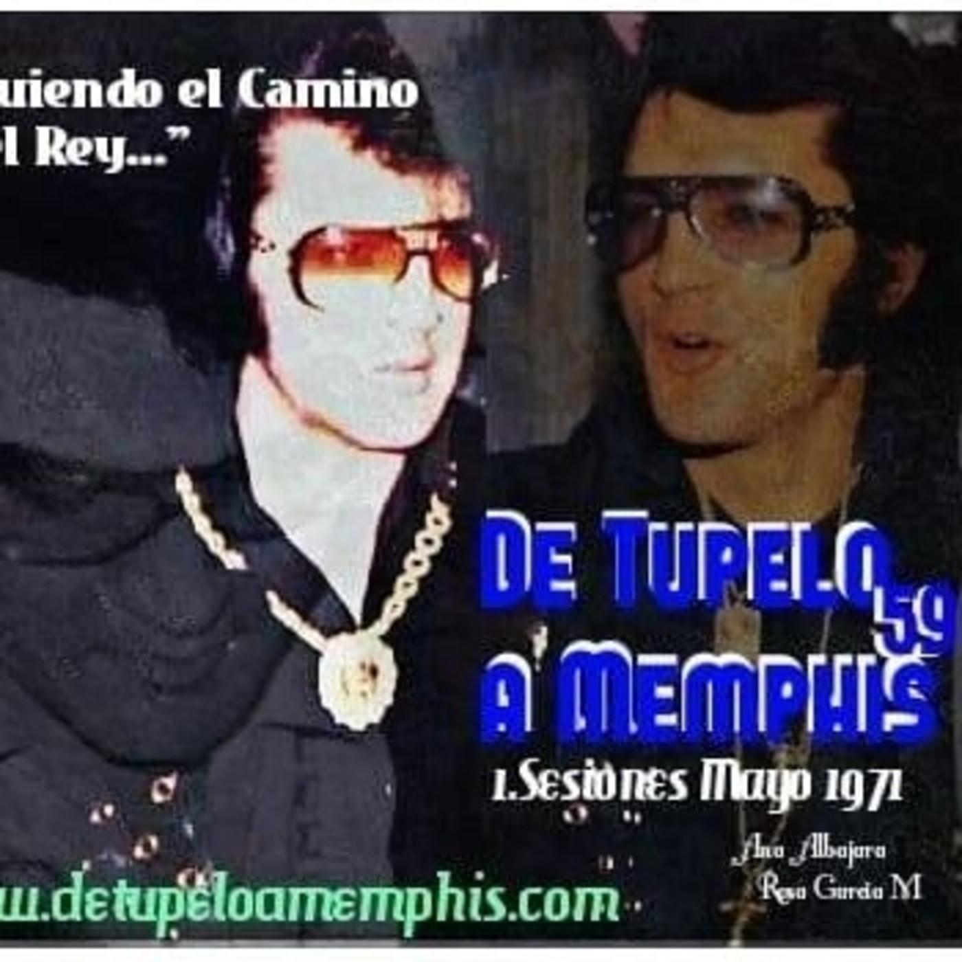 DE TUPELO A MEMPHIS 59 . 1 Sesiones Mayo RCA. 1971