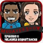 MegaFershow Episodio 6: Mejores Soundtracks