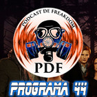 El Podcast de Freakdom - Programa 44
