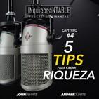 Cinco Tips Para Obtener riqueza Con Jhon Duarte# 4