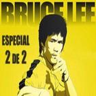 LODE 5x27 –Archivo Ligero– especial BRUCE LEE parte 2 de 2