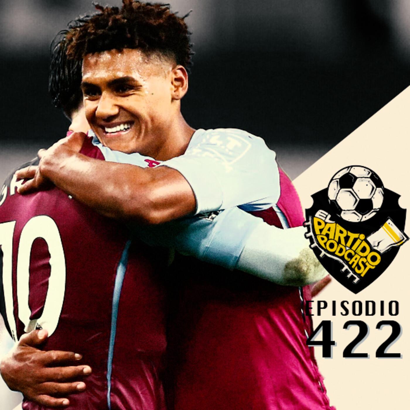 Ep 422: La locura de apodera de la Premier League